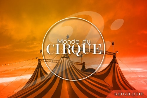 Monde du Cirque