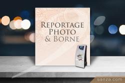Reportage Photo & Borne