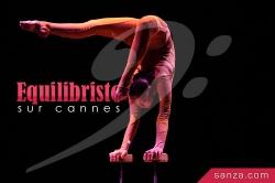 Equilibriste sur Cannes