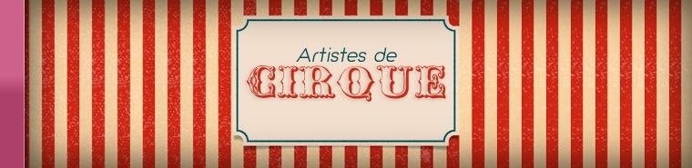 Artistes de Cirque - Agence SANZA, Animation Evénementielle